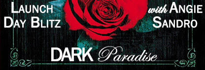 Dark-Paradise-Launch-Day-Blitz